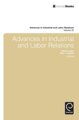 Advances in Industrial and Labor Relations