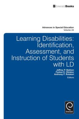 Learning Disabilities: Identification, Assessment, and Instruction of Students with LD