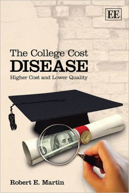 The College Cost Disease: Higher Cost and Lower Quality