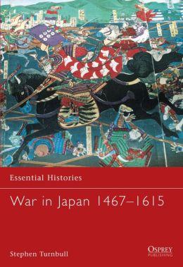 War in Japan 1467-1615