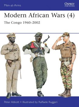Modern African Wars (4): The Congo 1960-2002