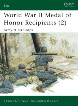 World War II Medal of Honor Recipients (2): Army & Air Corps