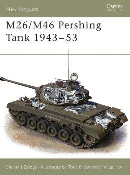 M26/M46 Pershing Tank 1943-53