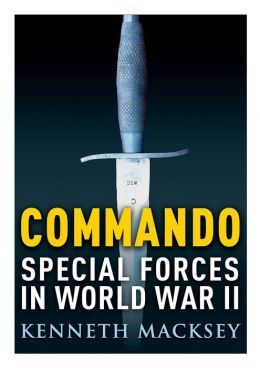 Commando: Special Forces in World War II