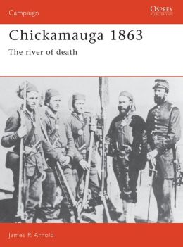 Chickamauga 1863: The River of Death