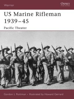 US Marine Rifleman 1939-45: Pacific Theater