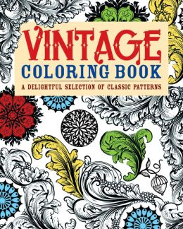 Vintage Coloring Book A Delightful Selection Of Classic Patterns By Arcturus Publishing