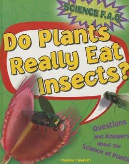 Do Plants Really Eat Insects?