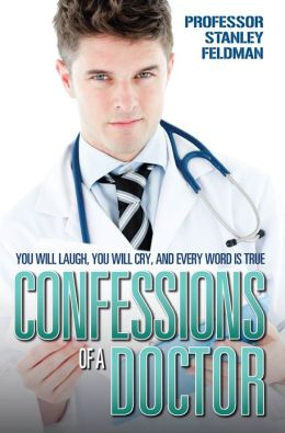 Confessions of a Doctor