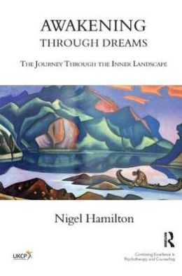 Awakening Through Dreams: The Journey Through the Inner Landscape