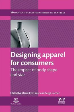 Designing apparel for consumers: The impact of body shape and size
