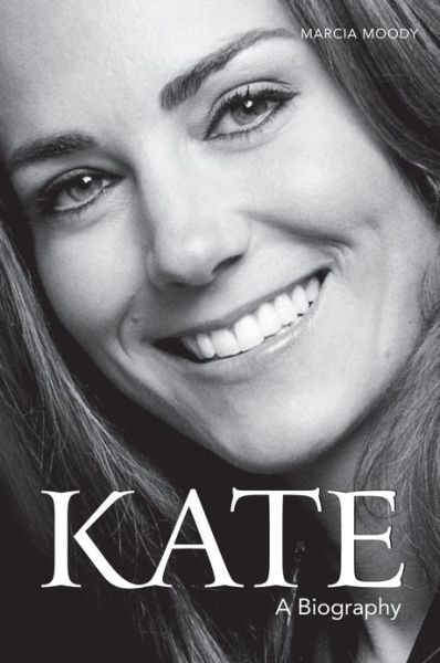 Scribd free ebook download Kate: A Biography (English Edition) by Marcia Moody  9781782431091