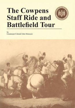 The Cowpens: Staff Ride and Battlefield Tour