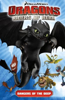 DreamWorks' Dragons: Riders of Berk - Volume 2: Dangers of the Deep (How to Train Your Dragon TV)