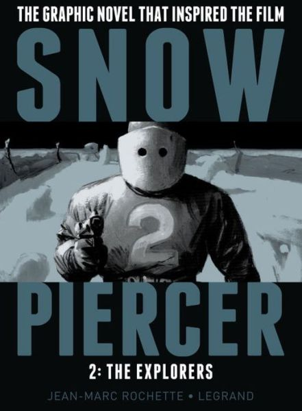 Snow Piercer 2: The Explorers