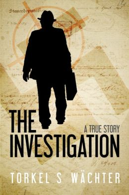 The Investigation: a true story