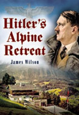 Hitler's Alpine Retreat