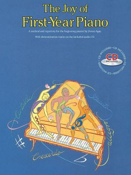 The Joy of First-Year Piano: Piano Solo