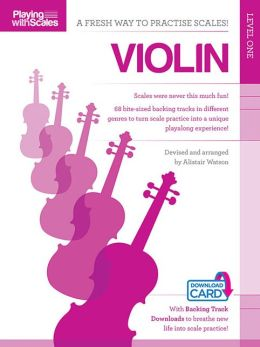 Playing with Scales: Violin