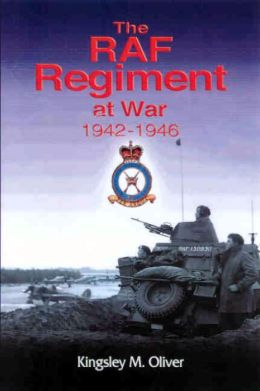 RAF REGIMENT AT WAR 1942-1946, THE