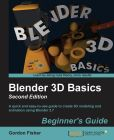 Book Cover Image. Title: Blender 3D Basics:  Second Edition, Author: Gordon Fisher