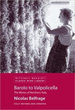 Barolo to Valpolicella: The Wines of Northern Italy