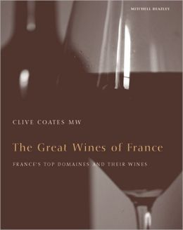 Great Wines of France: France's Top Domains and Their Wines