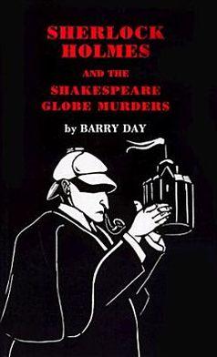 Sherlock Holmes and the Shakespeare Globe Murders