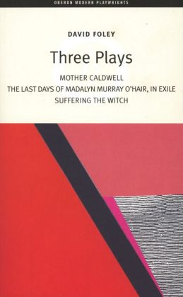 Three Plays (Foley)