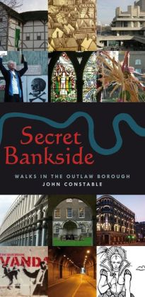 Secret Bankside: Walks South of the River