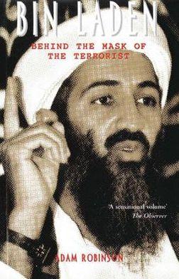 Bin Laden: Behind the Mask of the Terrorist