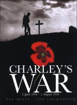 Charley's War: 2 June- 1 August 1916