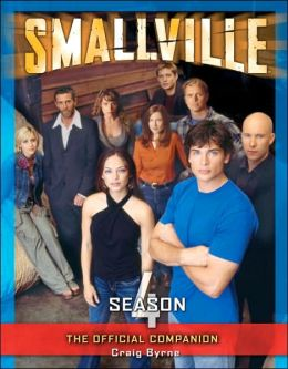 Smallville: Official Companion Season 4