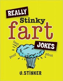 Really Stinky Fart Jokes