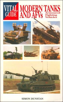 Modern Tanks and AFV's (Vital Guide Series)