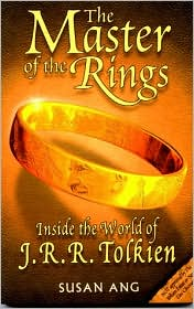 Master of the Rings: Inside the World of J. R. R. Tolkein