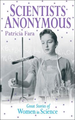 Scientists Anonymous: Great Stories of Women in Science