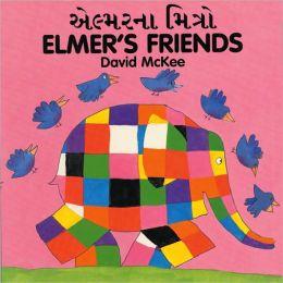 Elmer's Friends (Gujarati- English)