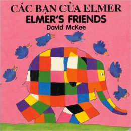 Elmer's Friends (Vietnamese- English)
