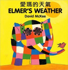 Elmer's Weather (Chinese - English)