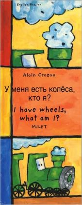 I Have Wheels,What Am I? (Russian-English)