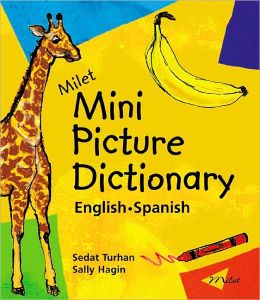 Milet Mini Picture Dictionary (Spanish-English)
