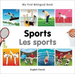 My First Bilingual Book-Sports (English-French)