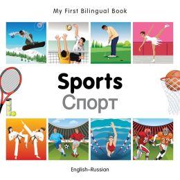 My First Bilingual Book-Sports (English-Russian)