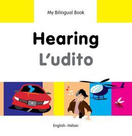My Bilingual Book-Hearing (English-Italian)