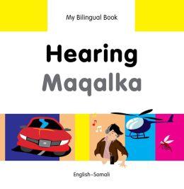 My Bilingual Book-Hearing (English-Somali)