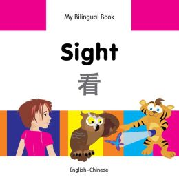 My Bilingual Book-Sight (English-Chinese)