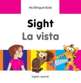 My Bilingual Book-Sight (English-Spanish)