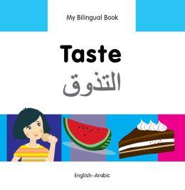 My Bilingual Book-Taste (English-Arabic)