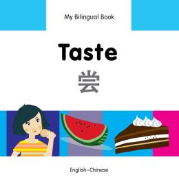 My Bilingual Book-Taste (English-Chinese)